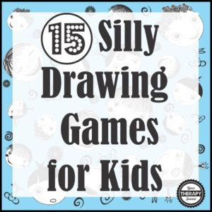 silly drawing games  kids  therapy source