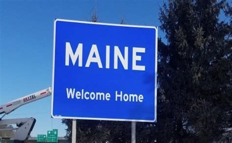 Mills Installs New 'welcome Home' Sign At Maine's Southern