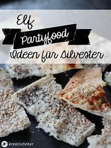 Silvester Snacks Ideen : 11 partyfood ideen f r silvester rezepte ideen f r ~ Lizthompson.info Haus und Dekorationen