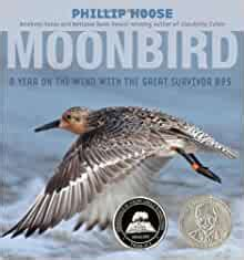 Moonbird: A Year on the Wind with the Great Survivor B95 ...