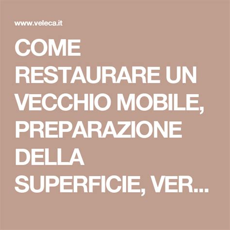 come restaurare un comodino come restaurare un mobile interesting fabulous un