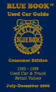 kelley blue book used cars value calculator 1985 mercury marquis user handbook kelley blue book used car guide 1985 1999 used car and truck retail values book by kelley blue