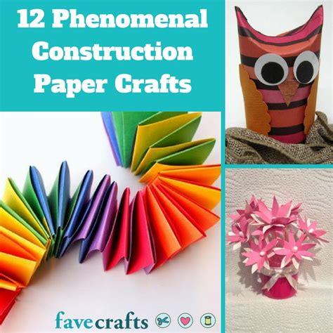 12 Phenomenal Construction Paper Crafts Favecraftscom