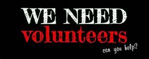 We need volunteers – can you help?