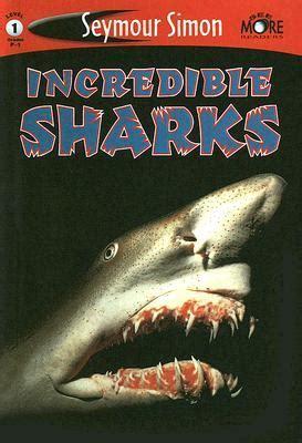 incredible sharks  seymour simon