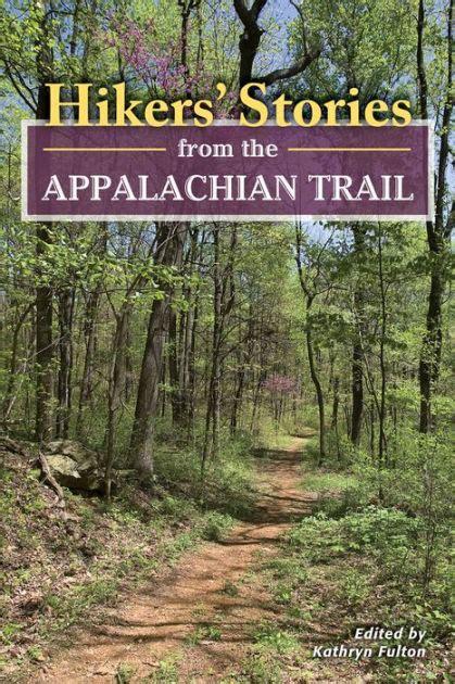 hikers stories   appalachian trail  kathryn