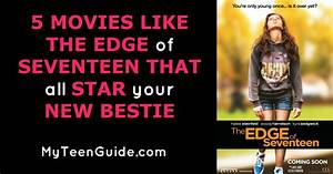 5 Movies Like The Edge Of Seventeen That All Star Your New