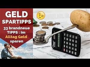 Sparsam Leben Tipps : sparsam leben 33 tipps zum geld sparen sparsam leben erfolgreich sein youtube ~ Eleganceandgraceweddings.com Haus und Dekorationen