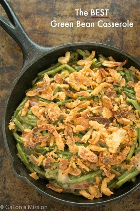 best ever green bean thanksgiving recipe the best green bean casserole gal on a mission
