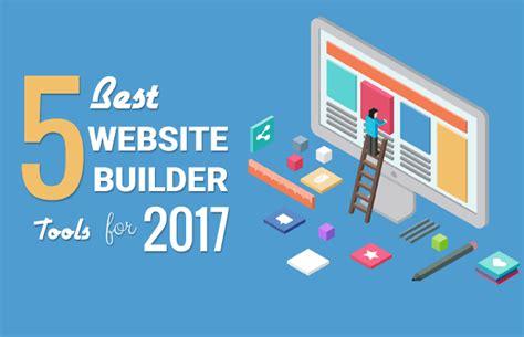 best website builder 5 best website builder tools to choose 2017