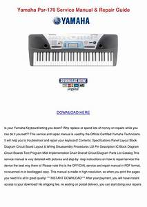 Yamaha Psr 170 Service Manual Repair Guide By Baileyanders