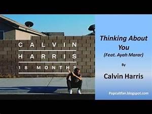 Calvin Harris - Thinking About You (Feat. Ayah Marar ...
