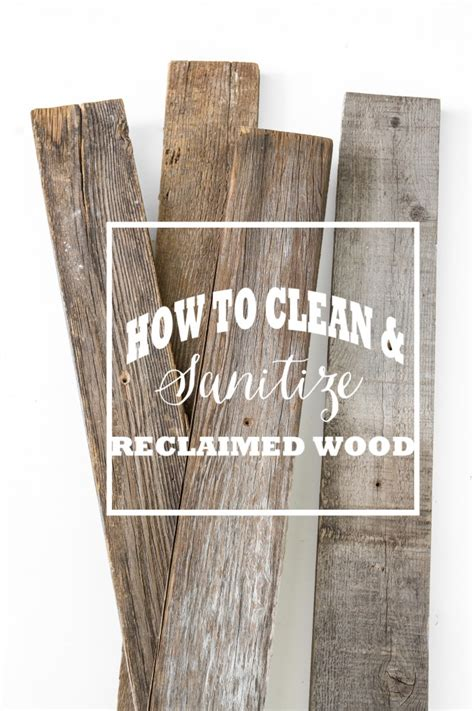 how to clean sanitize old wood stacy risenmay