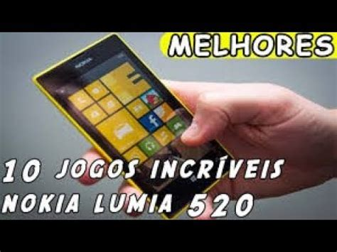 6 melhores jogos de nokia lumia 520