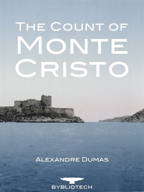 the count of monte cristo bybliotech publishing