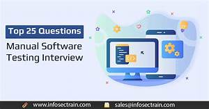 Top 25 Questions Asked In A Manual Software Testing