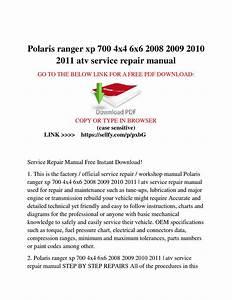 Polaris Ranger Xp 700 4x4 6x6 2008 2009 2010 2011 Atv
