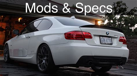Mod Bmw S by Bmw 335i Current Mods Specs