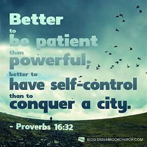 It is better to... Control Bible Quotes