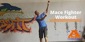 Mace Fighter Workout