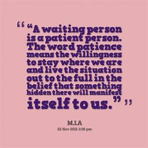 A Waiting Person Is A Patient Person. The Word Patience ...