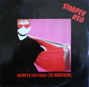Simply Red Money's Too Tight
