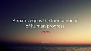 Ayn Rand Quote:... Ayn Rand Fountainhead Quotes