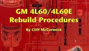 Gm 4l60 4l60e  Thm700r4  Transmission Full Workshop Rebuild Overhaul Repair  U0026 Parts Manual