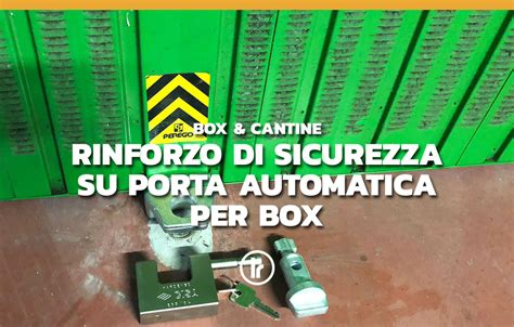 serrature per box auto rinforzo su una serranda basculante automatica per box a