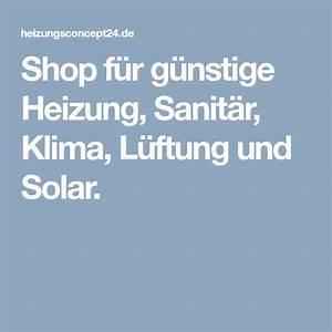 Shop Sanitär Heinze : shop f r g nstige heizung sanit r klima l ftung und solar a1 x21 ~ A.2002-acura-tl-radio.info Haus und Dekorationen