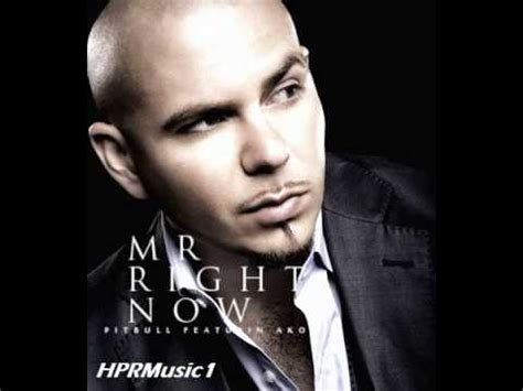 Pitbull Ft Akon  Mr Right Now 2011 (official Audio