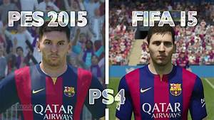 FIFA 15 vs PES 2015 | Graphics Comparison - PS4 Gameplay ...