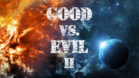 good  evil hz prepare  change