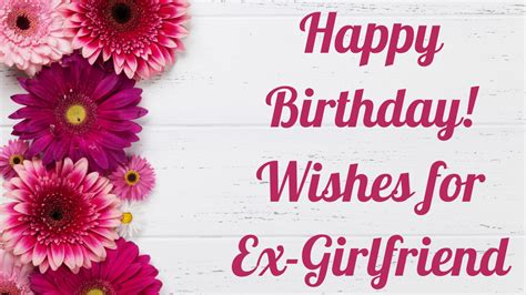 I am so much used to remembering this day that i cannot help myself from wishing the one who brought so much joy in happy birthday, my dear. Happy Birthday Ex-Girlfriend: Wishes, status for Ex ...