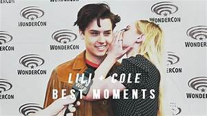 Lili Reinhart + Cole Sprouse [BEST & CUTEST moments] - YouTube