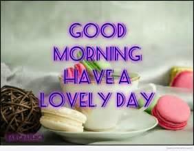 Good Morning Lovely Day