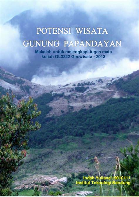 potensi wisata gunung papandayan