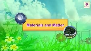 Properties Of Materials And Matter