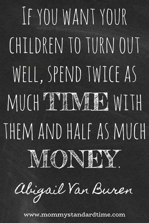 Wise Words - Time, Not Money - Mommy Standard Time
