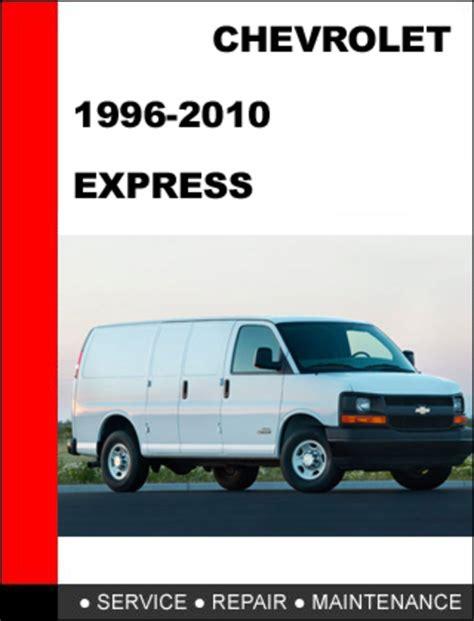 service and repair manuals 1996 chevrolet express 1500 instrument cluster chevrolet express 1996 2010 factory service repair manual