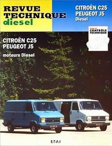 Citroen C25 Diesel Fiche Technique : revue technique peugeot j5 et citro n c25 diesel ~ Medecine-chirurgie-esthetiques.com Avis de Voitures
