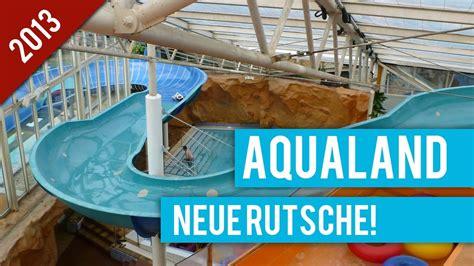 aqualand koeln neue rutsche  youtube