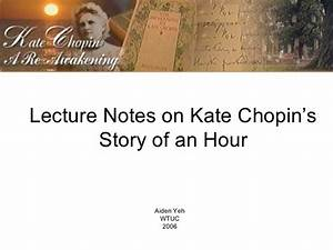 Kate Chopin The Story Of An Hour Essay essay editing services reviews doing literature review by chris hart creative writing 101 online