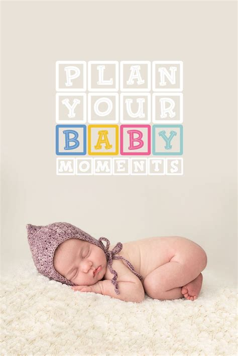 plan  baby moments images  pinterest step