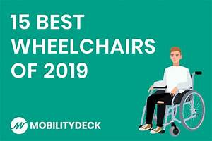 The 15 Best Wheelchairs Of 2020  Buyer U0026 39 S Guide  U0026 Reviews