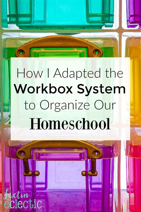 How I Adapted The Workbox System To Organize My Homeschool