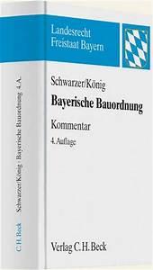 Bayerische Bauordnung Abstandsflächen : bayerische bauordnung kommentar schwarzer k nig b cher f r anw lte ~ Whattoseeinmadrid.com Haus und Dekorationen