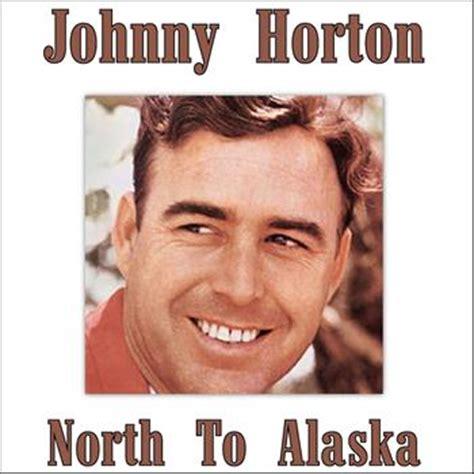 Sink The Bismarck Johnny Horton Mp3 by To Alaska 2012 Johnny Horton High Quality