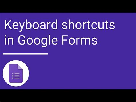 google forms shortcut keyboard shortcuts google forms youtube
