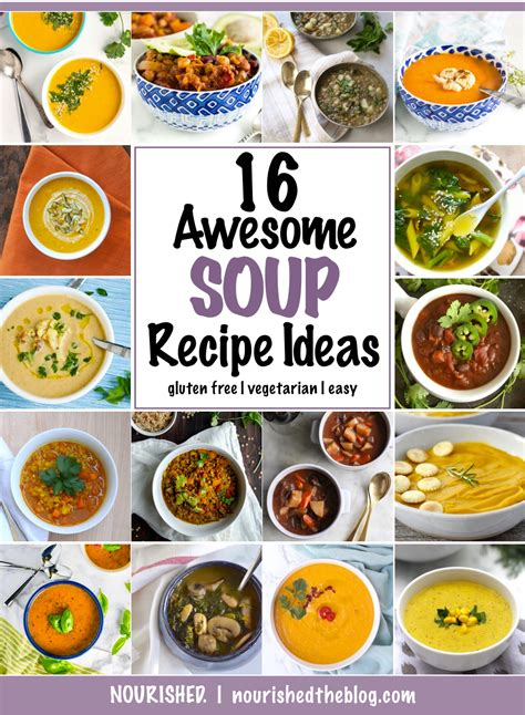 awesome soup recipes 16 awesome soup recipe ideas nourished